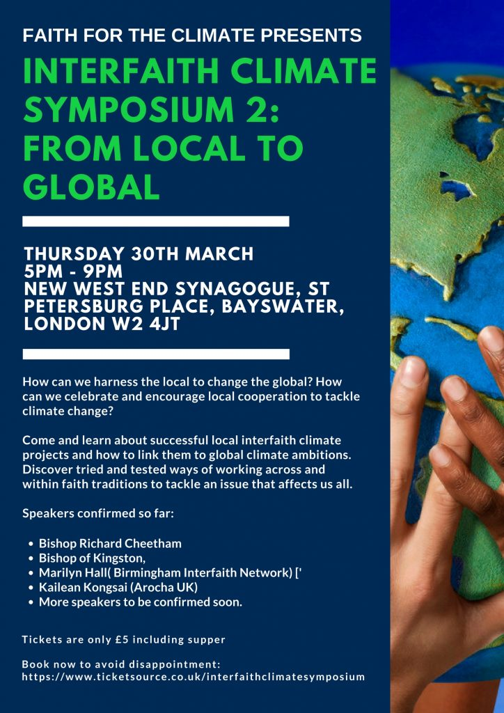 Interfaith Climate Symposium 2: From Local to Global @ New West End Synagogue | England | United Kingdom