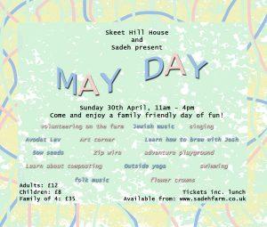 May Day at The Sadeh Farm, 30th April @ The Sadeh Farm
